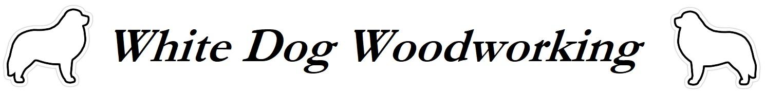 White Dog Woodworking